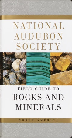 Field Guide to North American Rocks and Minerals
