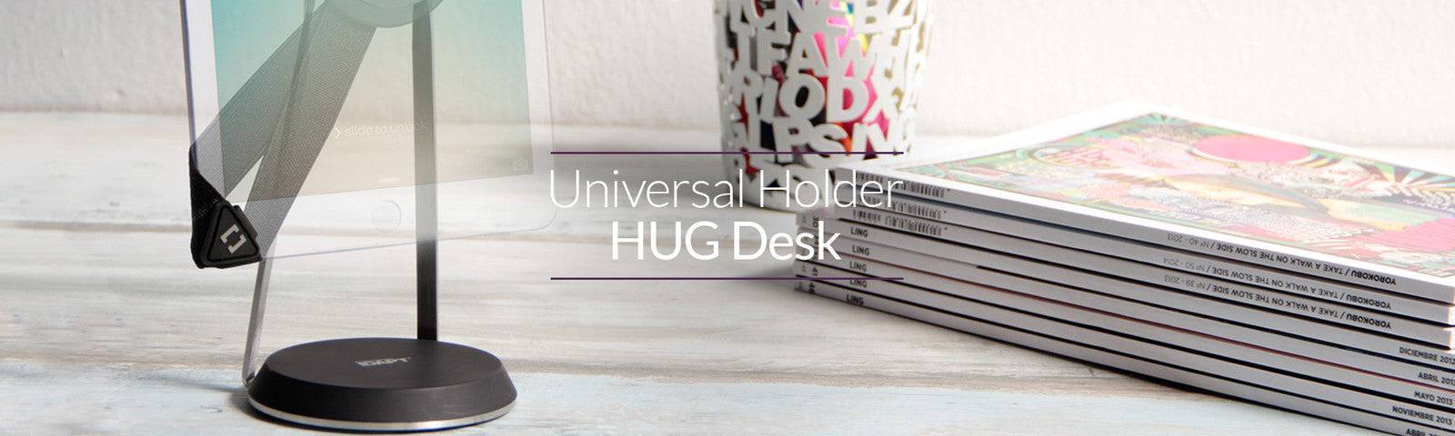 Universal Holder HUG Desk
