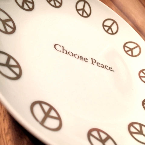 Choose Peace.