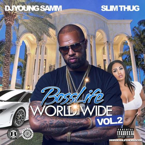 BossLife World Wide MIXTAPE VOL.2
