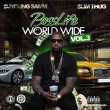 BossLife World Wide MIXTAPE VOL.3 - BossLifeWorld