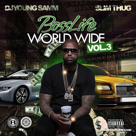 BossLife World Wide MIXTAPE VOL.3