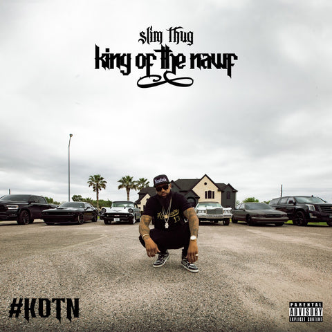 "Slim Thug ""King of the Nawf"" CD"