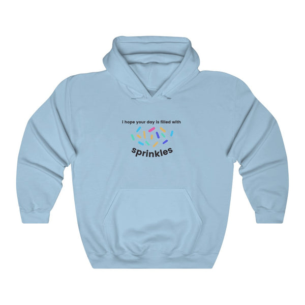 I Hope Your Day is Filled With Sprinkles Hoodie