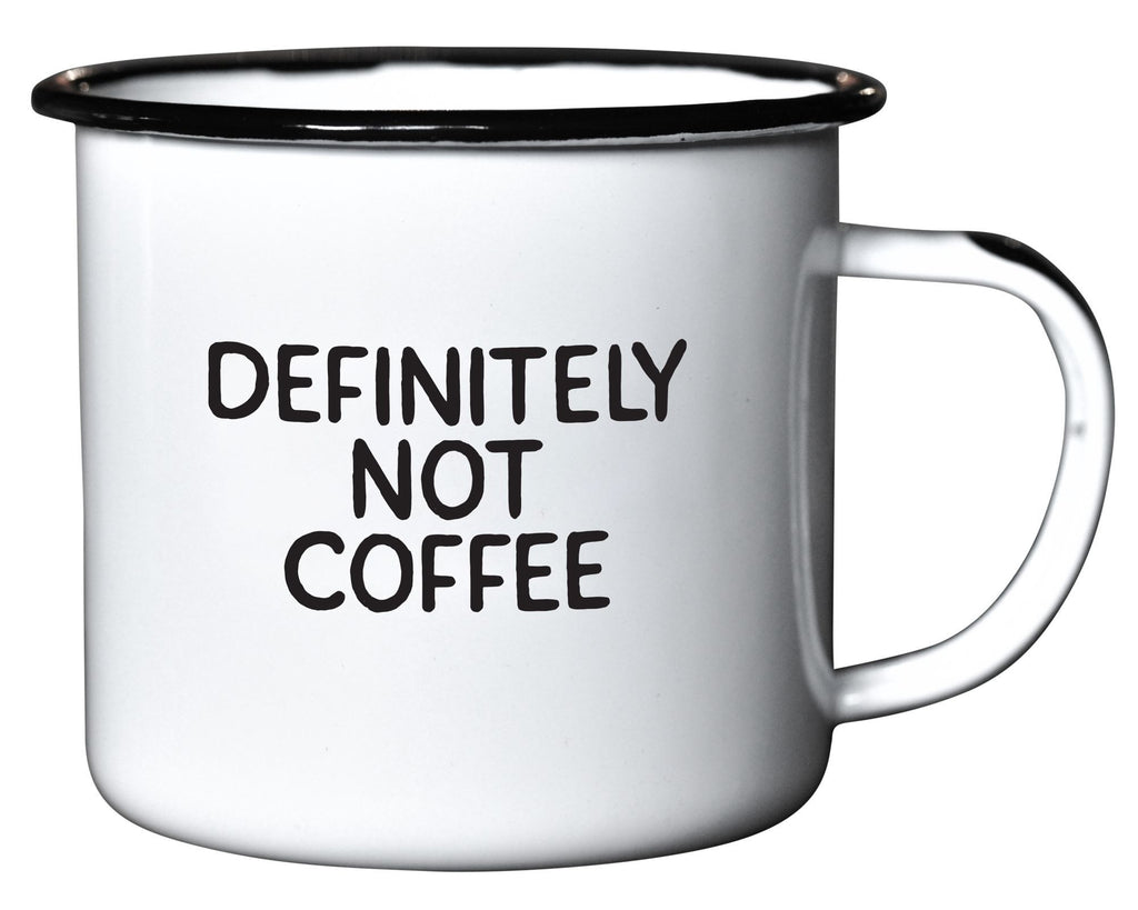 Definitely Not Coffee - Enamel Mug