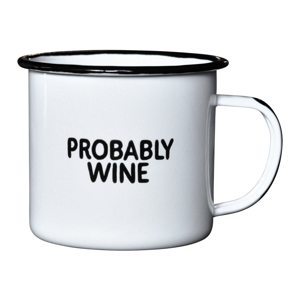 Probably Wine - Enamel Mug