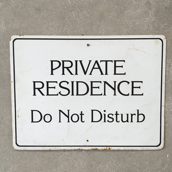 Vintage Metal Private Residence Sign