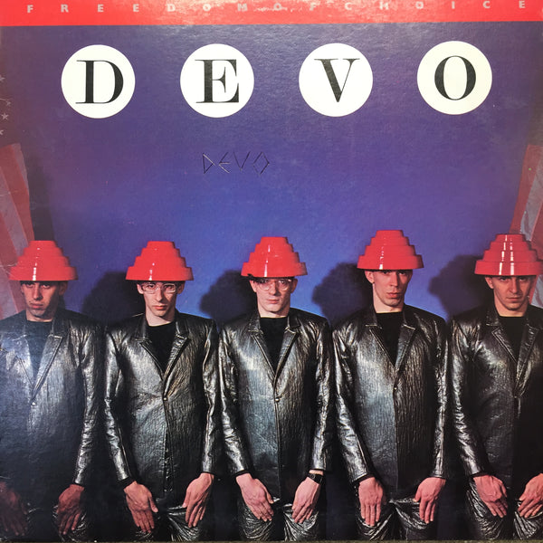 Devo - Freedom Of Choice