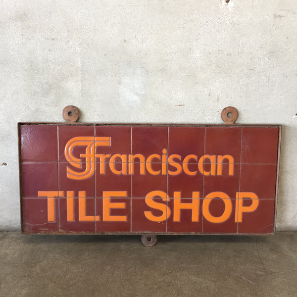 Rare Franciscan Tile Shop Sign