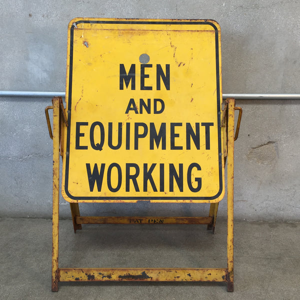 """Men and Equipment Working"" Sign"