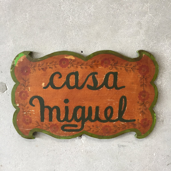 1930's Casa Miguel Hand Painted Wood Sign