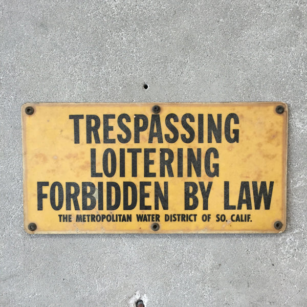 Metropolitan Water District Trespassing Sign
