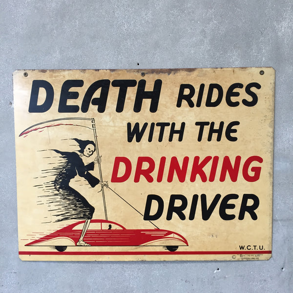 "WCTU Double Sided Sign ""Death Rides with the Drinking Driver"""