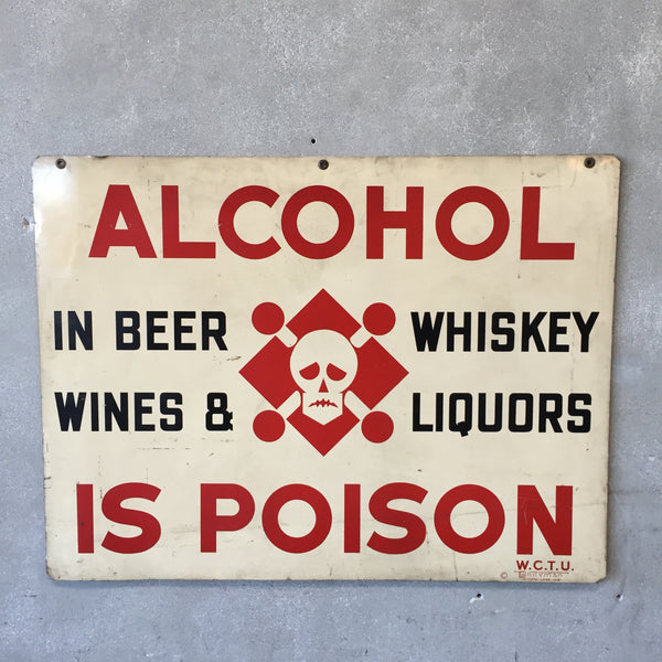 "WCTU Double Sided Sign ""Alcohol is Poison"""