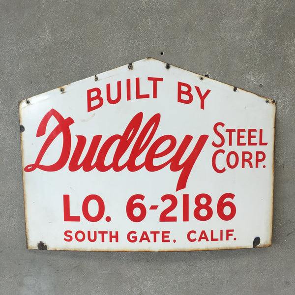 Built by Dudley Porcelain Sign