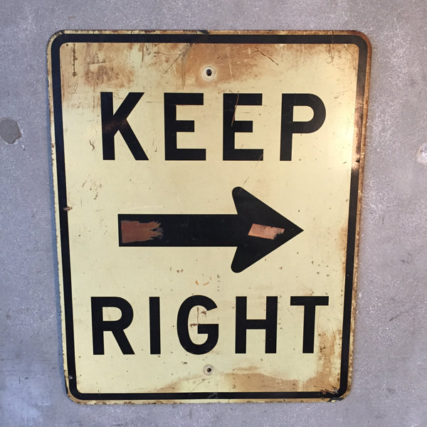 "Vintage ""Keep Right"" Sign"