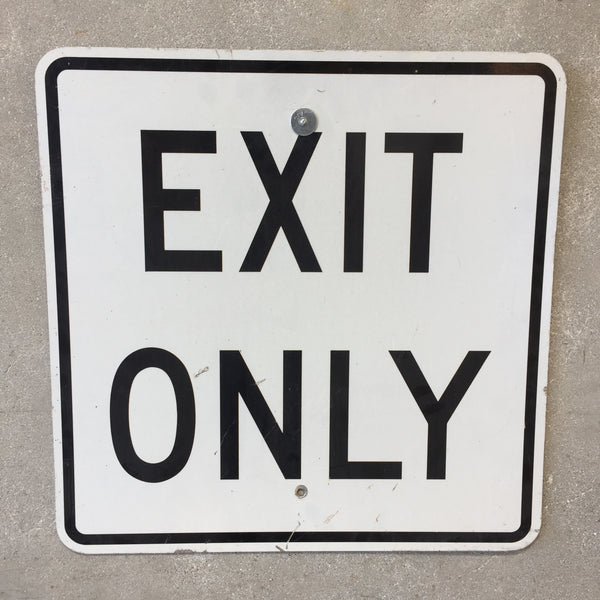 Exit Only Street Sign Black/White