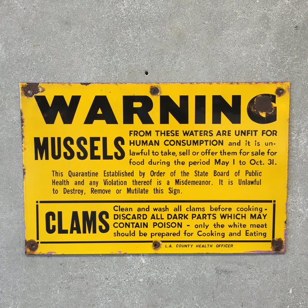 Vintage Warning Mussels / Clams Porcelain Sign L.A.