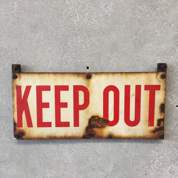 Vintage Metal Keep Out Sign