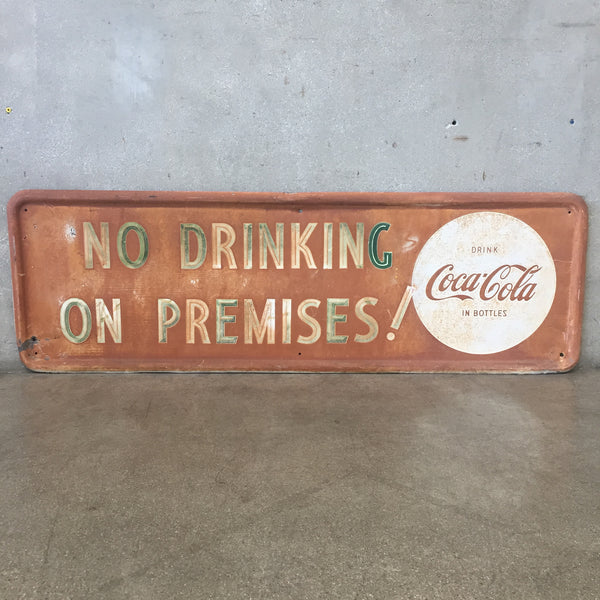 No Drinking on Premises Coke Sign
