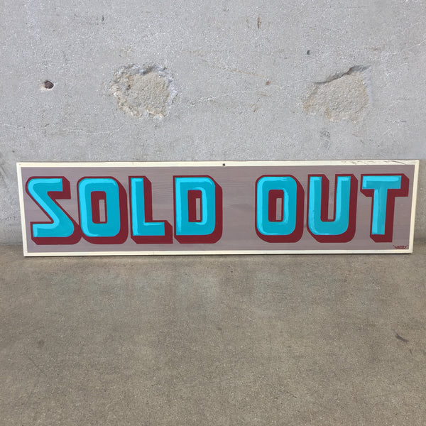 "Hand Painted ""Sold Out"" Sign"