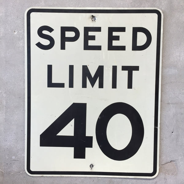 Authentic 40 MPH Speed Limit Sign