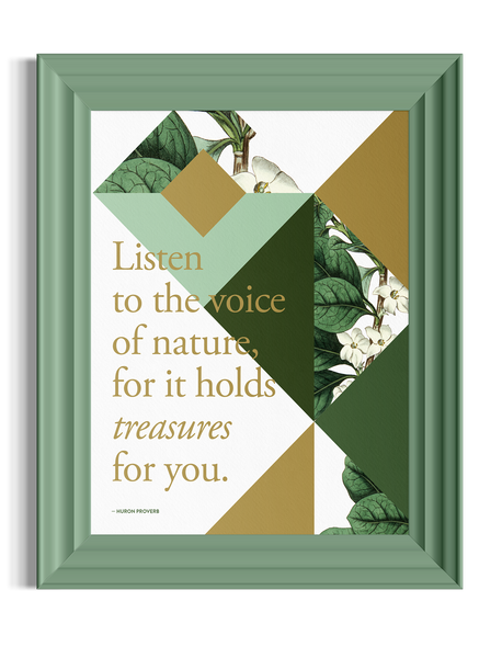 Listen to the Voice of Nature