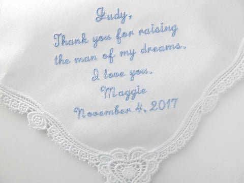Mother of the Groom Wedding Handkerchief: Thank you for raising the man of my dreams.