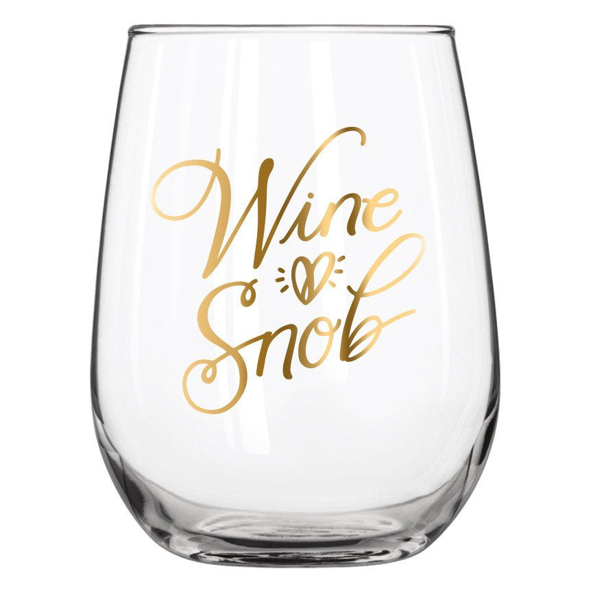 Stemless wine snob