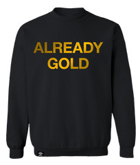 Already Gold Crewneck Sweater