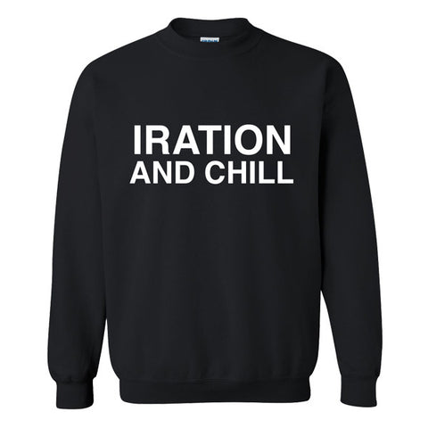 Iration & Chill Crewneck Sweater