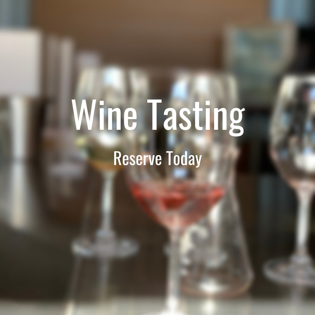 RESERVE a Wine Tasting