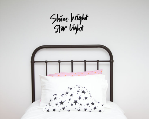 Shine Bright, Star Light Wall decal