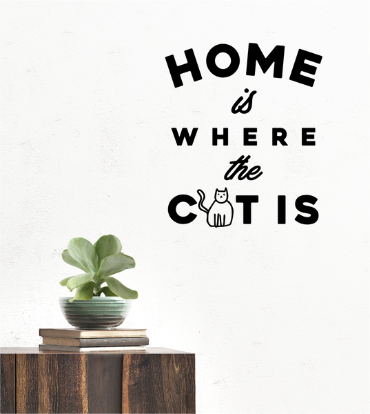 Home is where the cat is - Wall decal