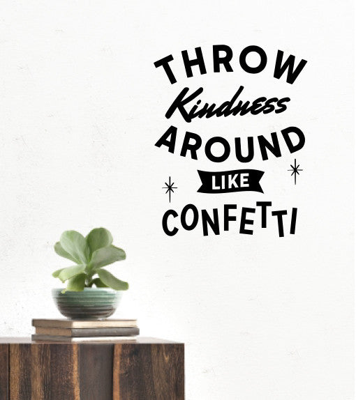 Throw Kindness Quote Wall Decal