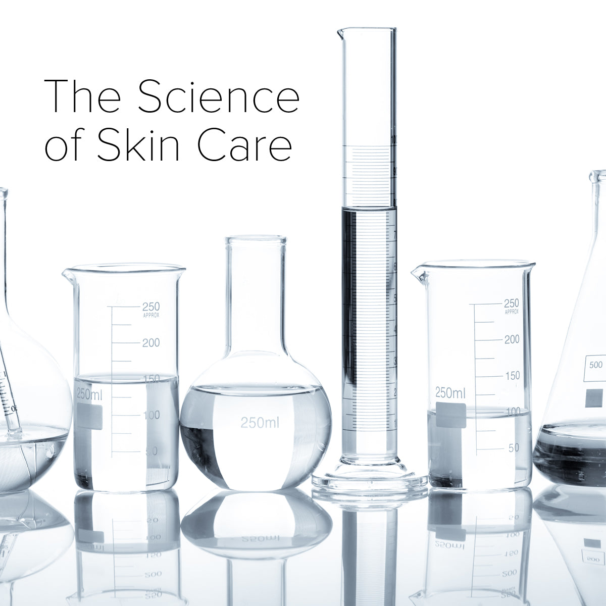 The Science of Skin Care