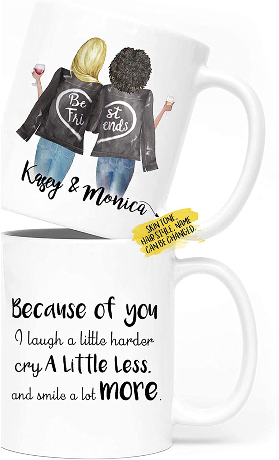 Personalized Best Friend Gifts Mug with Names, Custom BFF Mug with Hair, Skin Tone for Besties, Bff, Good Friends Birthday, Galentines Day Gifts, Because of You I Laugh a Little Harder 11 Oz