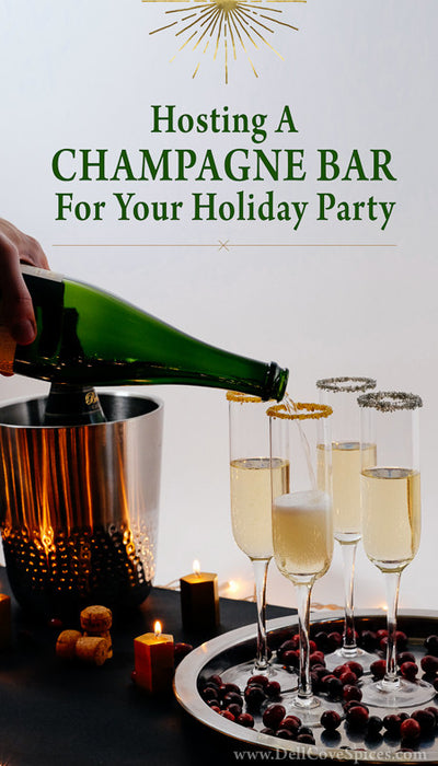 Hosting a Champagne Bar for Your Holiday Party