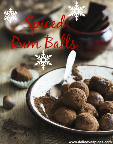 How to make spiced rum and spiced rum balls for the holidays dell cove spice co recipe holiday spiced rum balls forumfinder Images