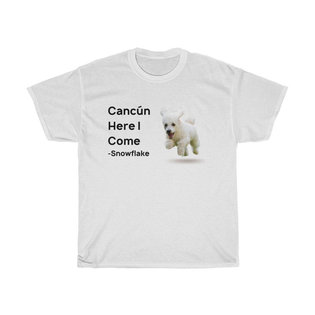 Cancún Here I Come T-Shirt