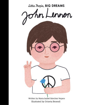 Little People, Big Dreams Book-John Lennon