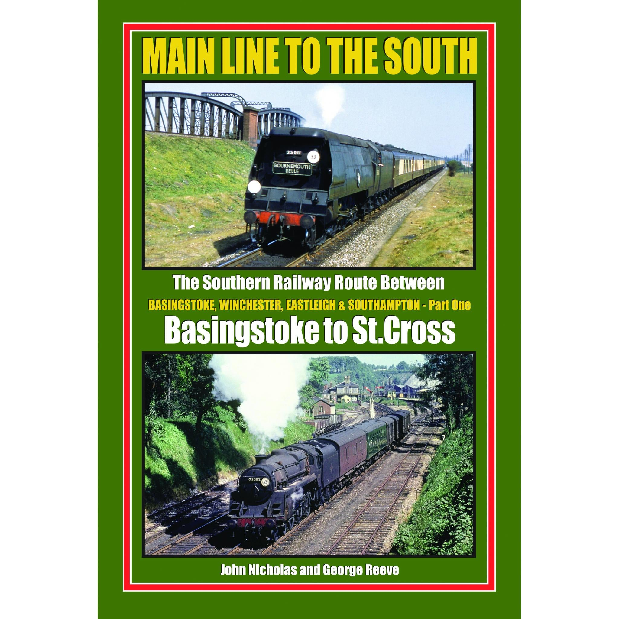 Main Line to The South - Part 1: Basingstoke to St. Cross (Winchester)
