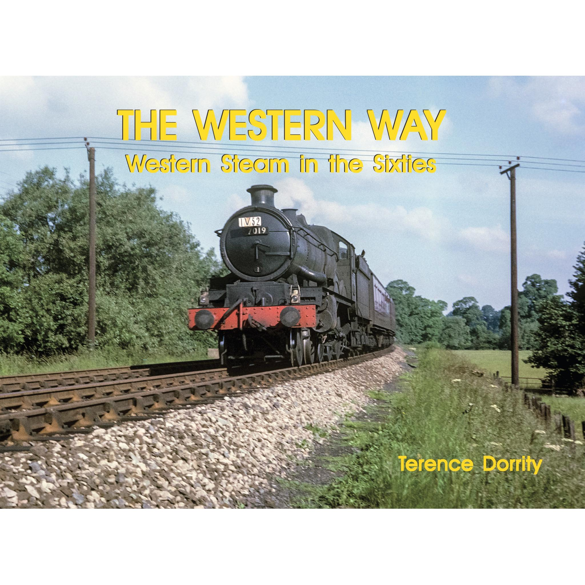 THE WESTERN WAY Western Steam in the Sixties