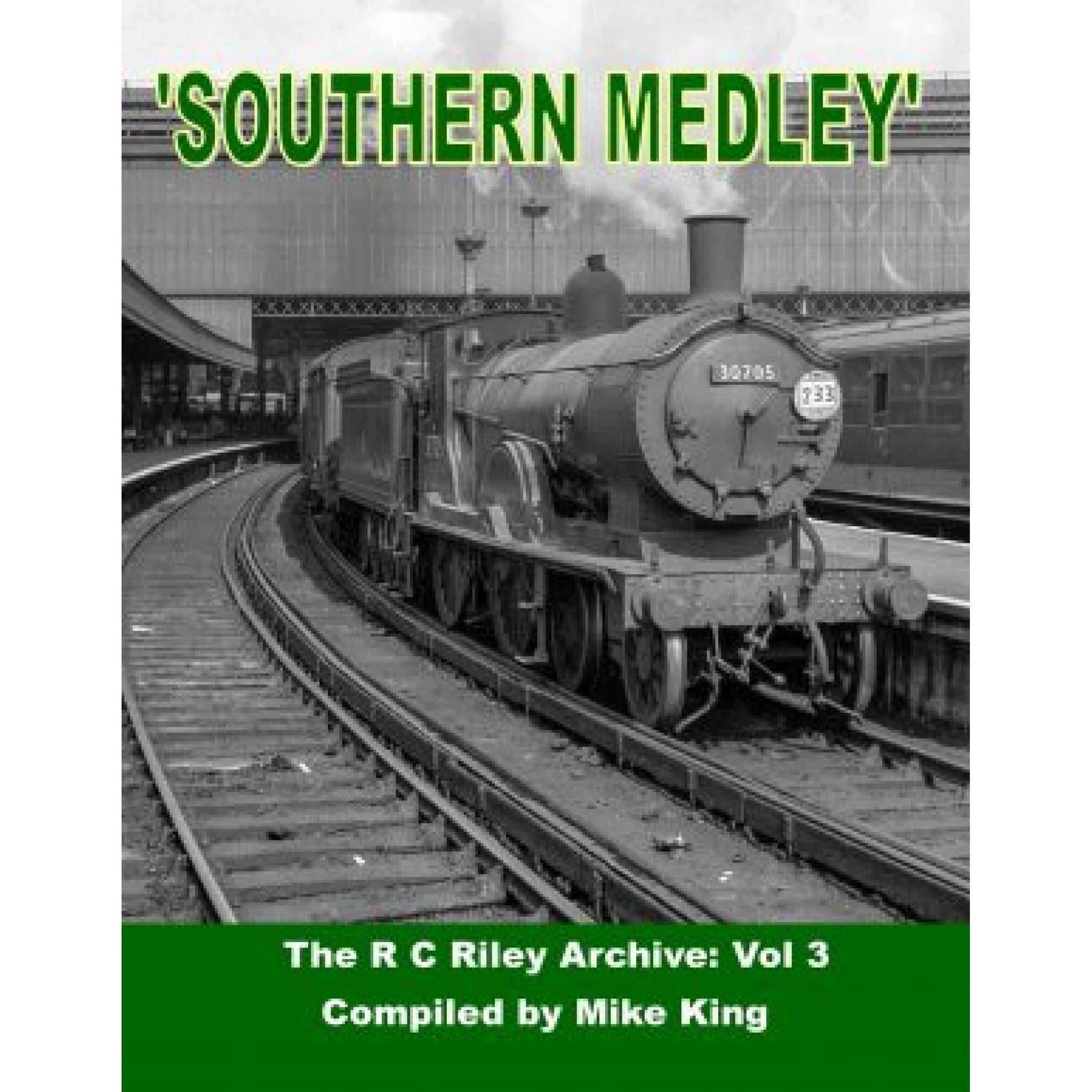 Southern Medley The R. C. Riley Archive Volume. 3