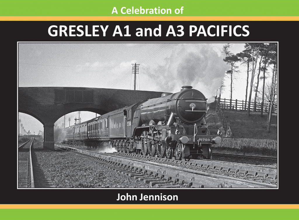 A Celebration of GRESLEY A1 and A3 PACIFICS