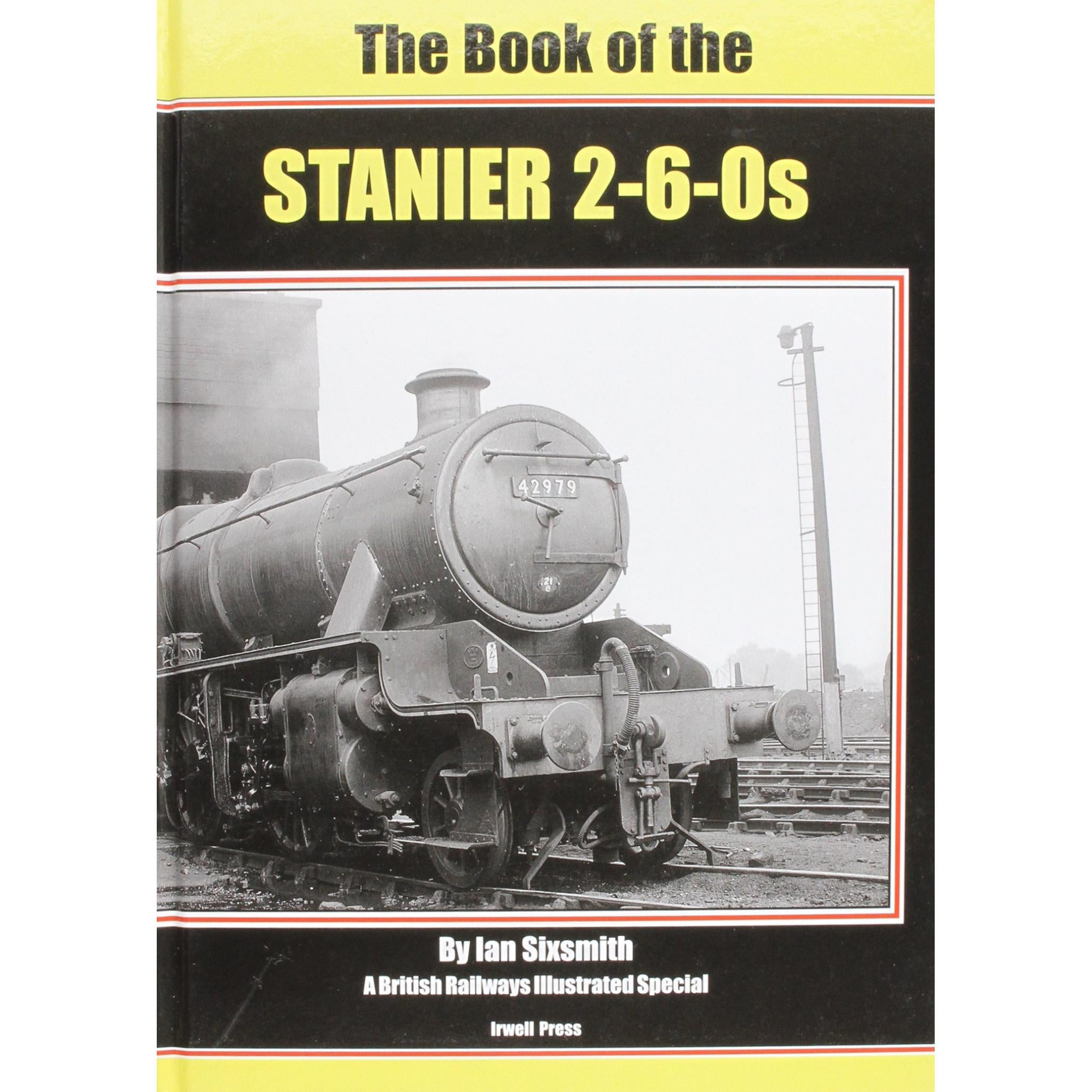 The Book of the STANIER 2-6-0s (ALMOST OUT OF PRINT BE QUICK)