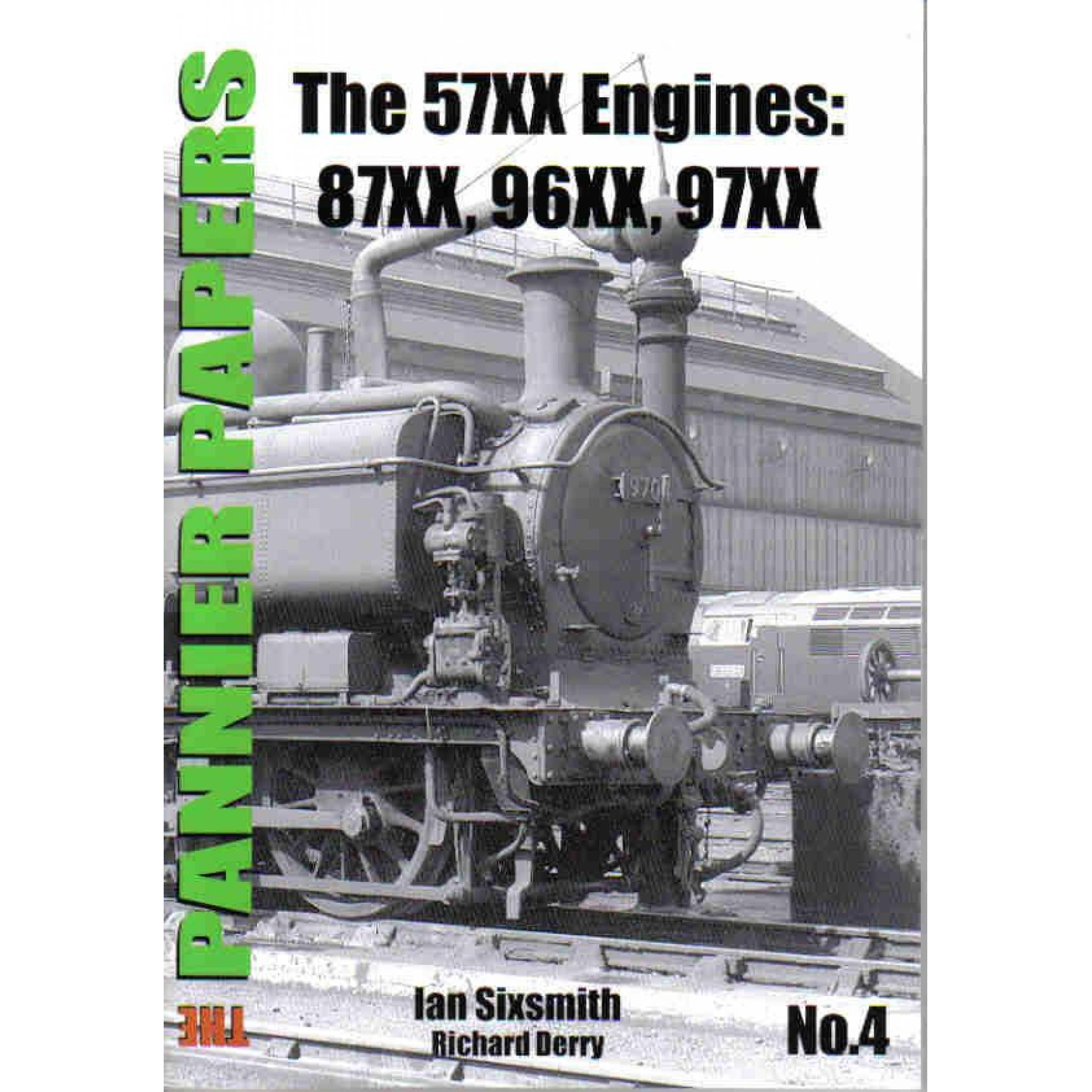 The PANNIER PAPERS No.4 The 57XX Engines: 87XX, 96XX, 97XX (Low stocks be quick)