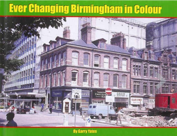 EVER CHANGING BIRMINGHAM in COLOUR