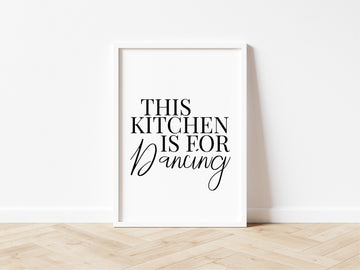 This Kitchen Is For Dancing Kitchen Print