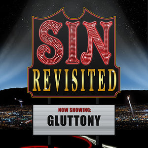 Sin Revisited: Gluttony